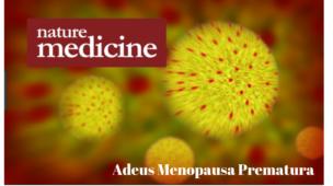 Adeus Menopausa Prematura